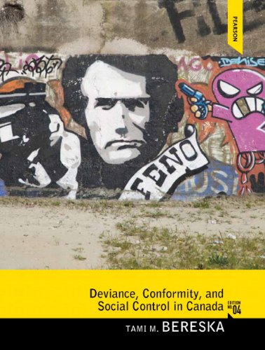 Deviance, Conformity, and Social Control in Canada  4th 2014 9780133446340 Front Cover