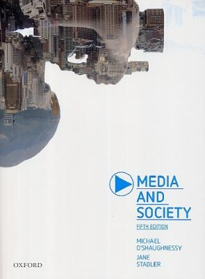Media and Society  5th 2012 (Revised) edition cover