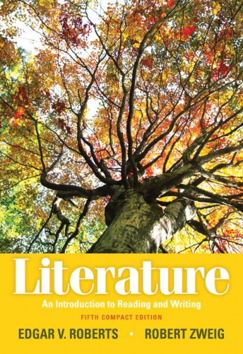 Literature An Introduction to Reading and Writing, Compact Edition 5th 2012 edition cover