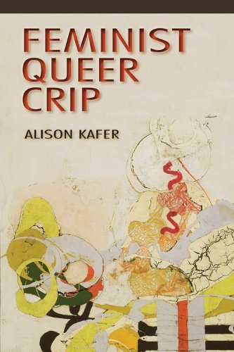 Feminist, Queer, Crip   2013 edition cover