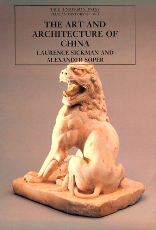 Art and Architecture of China  3rd 1971 (Reprint) edition cover