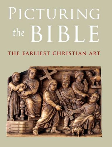 Picturing the Bible The Earliest Christian Art  2009 edition cover