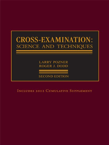 Cross-Examination : Science and Techniques 2nd 2004 (Revised) 9780327164340 Front Cover