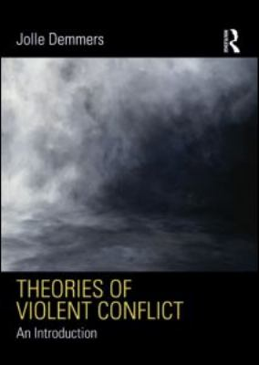 Theories of Violent Conflict An Introduction  2012 edition cover