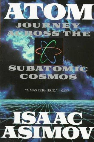 Atom Journey Across the Subatomic Cosmos  1992 edition cover