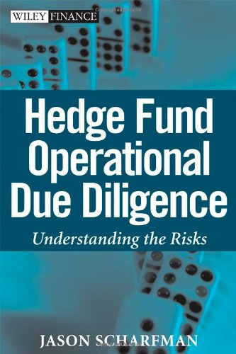 Hedge Fund Operational Due Diligence Understanding the Risks  2009 edition cover