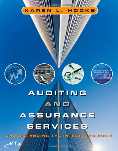 Auditing and Assurance Services Understanding the Integrated Audit  2011 edition cover