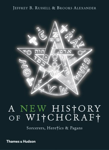History of Witchcraft Sorcerers, Heretics and Pagans 2nd 2007 (Revised) edition cover