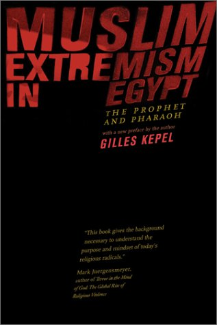 Muslim Extremism in Egypt The Prophet and Pharaoh 2nd 2003 edition cover