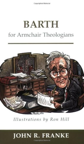 Barth for Armchair Theologians   2006 edition cover