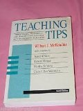 Teaching Tips : Strategies, Research and Theory for College and University Teachers 9th 1994 edition cover