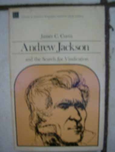 Andrew Jackson and the Search for Vindication   1976 edition cover