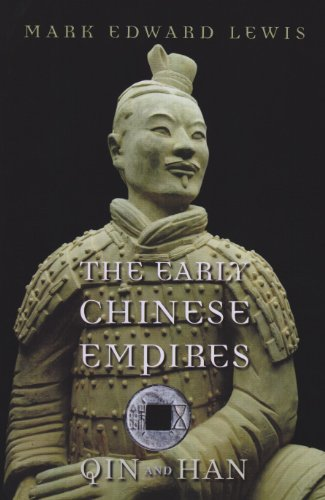 Early Chinese Empires Qin and Han  2007 9780674057340 Front Cover