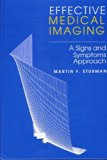 Effective Medical Imaging A Signs and Symptoms Approach N/A 9780683079340 Front Cover