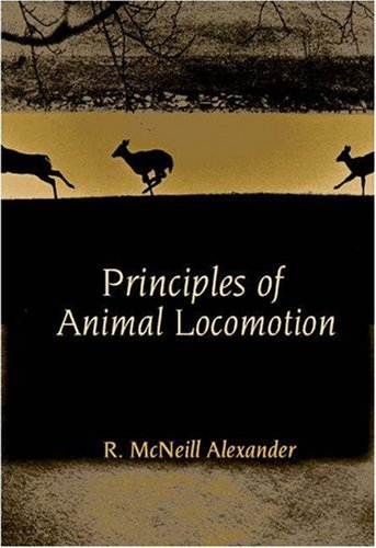 Principles of Animal Locomotion   2002 edition cover
