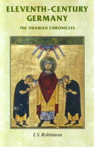 Eleventh-Century Germany The Swabian Chronicles  2008 edition cover