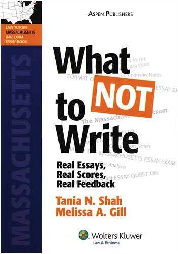 What Not to Write Ma Bar Exam Essay Book  2008 (Student Manual, Study Guide, etc.) edition cover