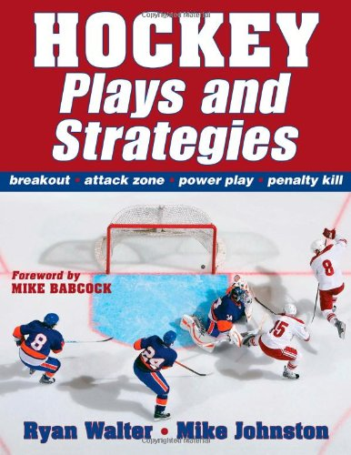Hockey Plays and Strategies   2010 9780736076340 Front Cover