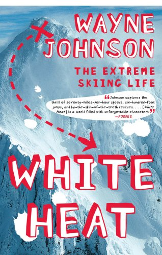 White Heat The Extreme Skiing Life  2007 edition cover