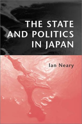State and Politics in Japan   2002 9780745621340 Front Cover