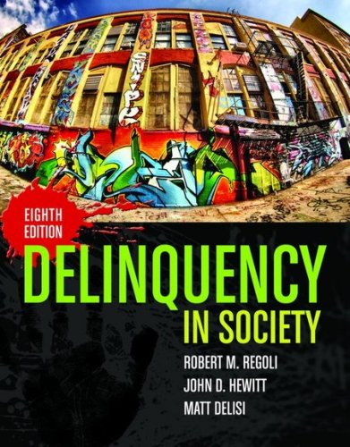 Delinquency in Society  8th 2010 (Revised) edition cover