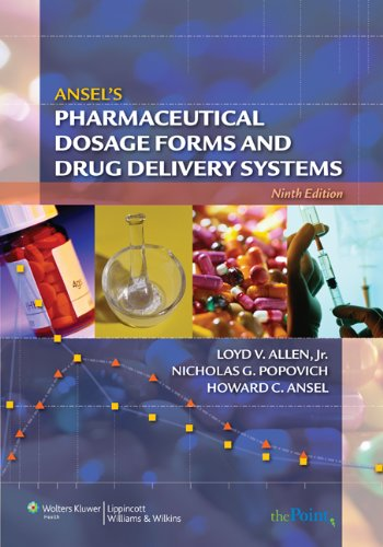 Ansel's Pharmaceutical Dosage Forms and Drug Delivery Systems  9th 2009 (Revised) edition cover
