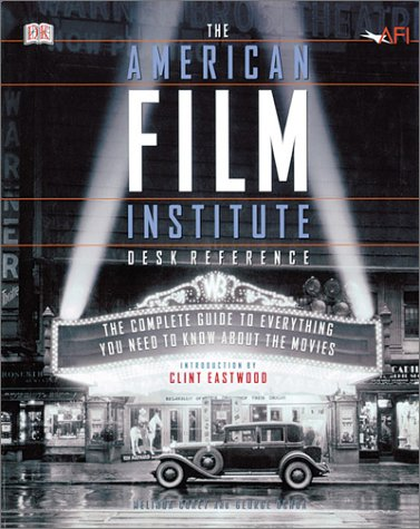 American Film Institute Desk Reference Complete Guide to Everything You Need to Know about the Movies  2002 edition cover