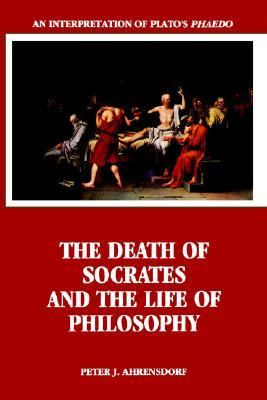 Death of Socrates and the Life of Philosophy An Interpretation of Plato's Phaedo  1995 edition cover
