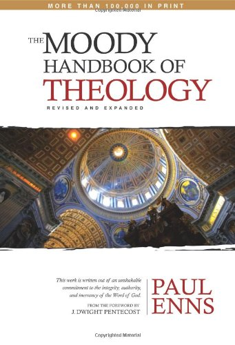 Moody Handbook of Theology   2008 (Revised) edition cover