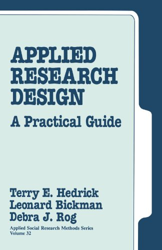 Applied Research Design A Practical Guide  1993 9780803932340 Front Cover