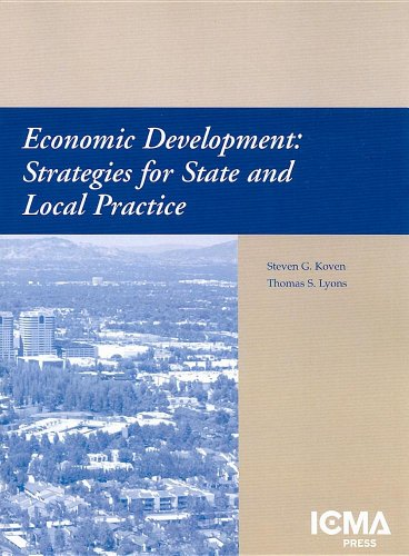 Economic Development Strategies for State and Local Practice  2003 9780873261340 Front Cover
