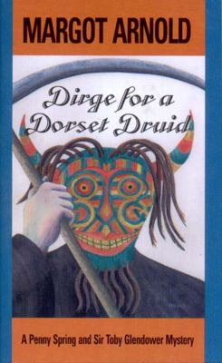 Dirge for a Dorset Druid  N/A 9780881503340 Front Cover