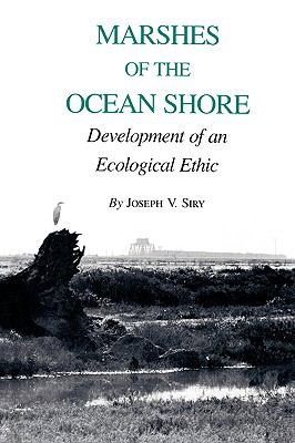 Marshes of the Ocean Shore Development of an Ecological Ethic N/A edition cover