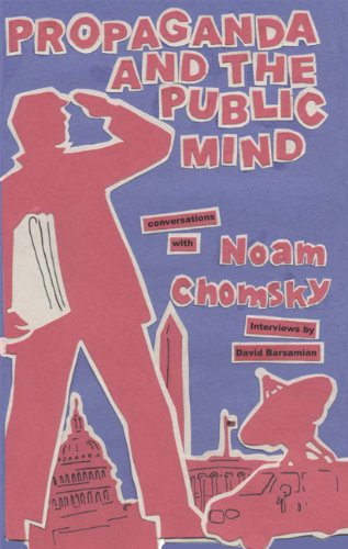Propaganda and the Public Mind Conversations with Noam Chomsky and David Barsamian  2001 edition cover
