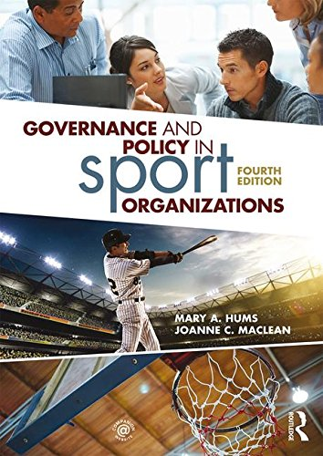 Governance and Policy in Sport Organizations  4th 2018 9781138086340 Front Cover