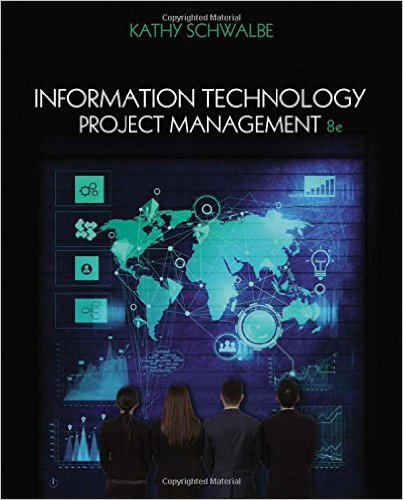 Information Technology Project Management:   2015 9781285452340 Front Cover