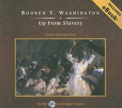Up from Slavery: Library Edition  2009 9781400141340 Front Cover