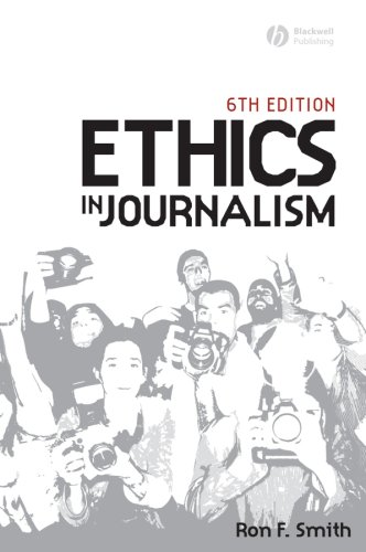 Ethics in Journalism  6th 2008 (Revised) edition cover