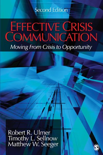 Effective Crisis Communication Moving from Crisis to Opportunity 2nd 2011 edition cover