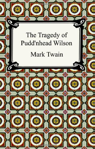 Tragedy of Pudd'Nhead Wilson  N/A edition cover