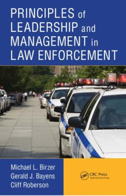 Principles of Leadership and Management in Law Enforcement   2012 edition cover