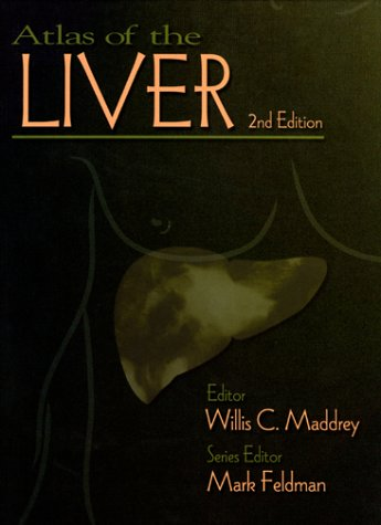 Atlas of the Liver  2nd 2000 9781573401340 Front Cover