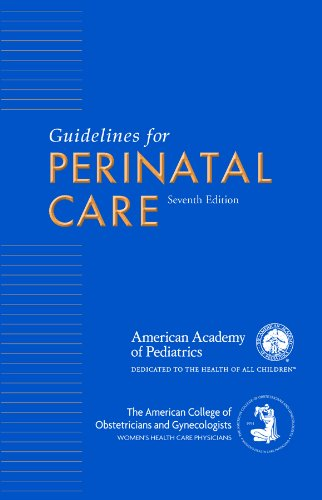 Guidelines for Perinatal Care  7th 2012 edition cover