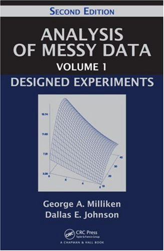 Analysis of Messy Data Designed Experiments 2nd 2009 (Revised) edition cover