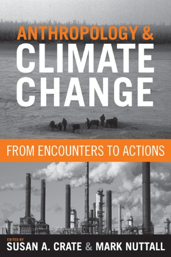 Anthropology and Climate Change From Encounters to Actions  2009 edition cover
