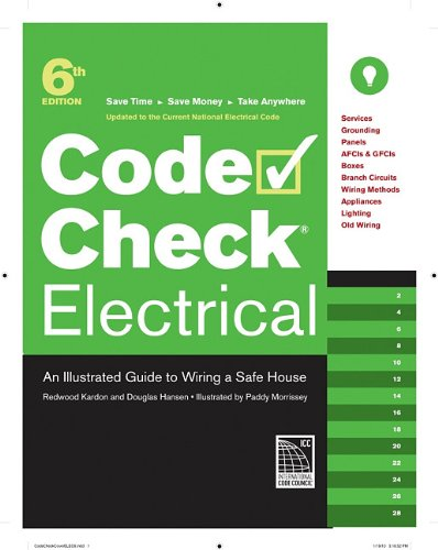 Code Check Electrical An Illustrated Guide to Wiring a Safe House 6th edition cover