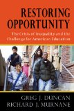 Restoring Opportunity: The Crisis of Inequality and the Challenge for American Education  2014 edition cover