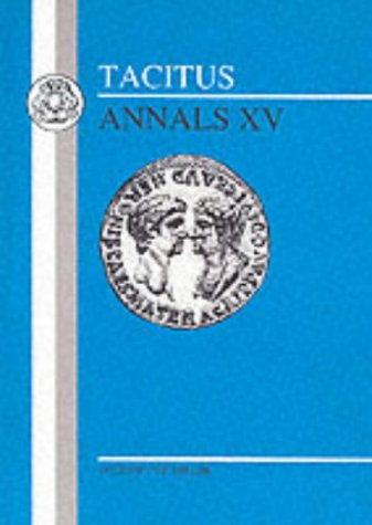 Tacitus - Annals XV  N/A 9781853994340 Front Cover