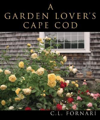 Garden Lover's Cape Cod   2007 9781933212340 Front Cover