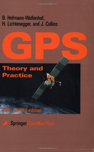 Global Positioning System Theory and Practice 5th 2001 (Revised) edition cover